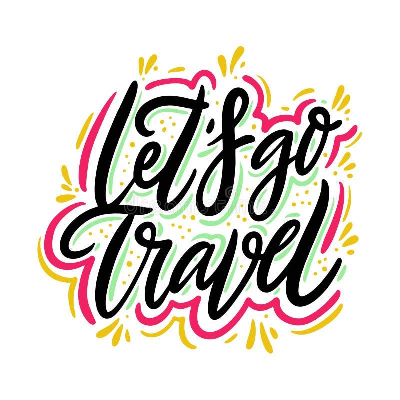 Låt oss gå att resa för vektorcitationstecknet för handen utdragen bokstäver Motivational typografi bakgrund isolerad white stock illustrationer