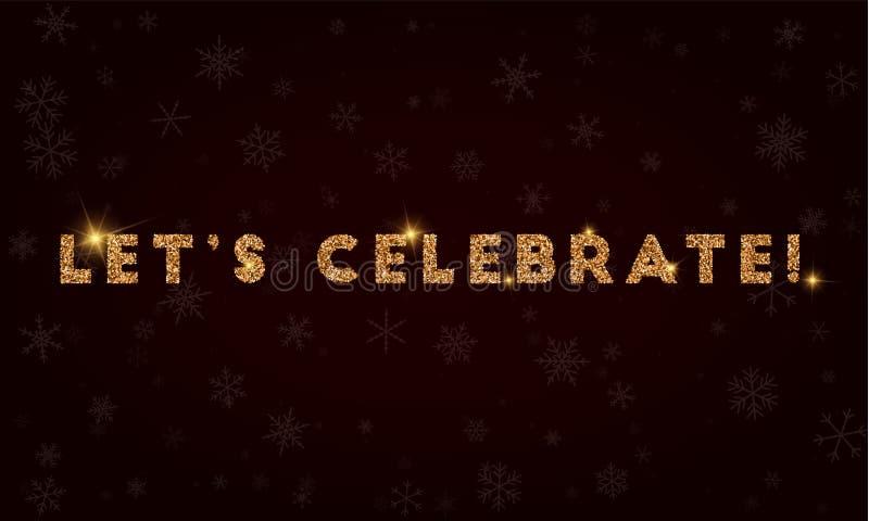Låt ` s fira! royaltyfri illustrationer