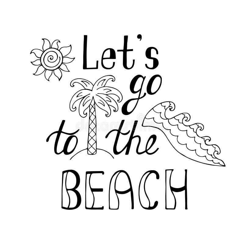 Låt ` s gå till stranden Inspirerande citationstecken om sommar stock illustrationer