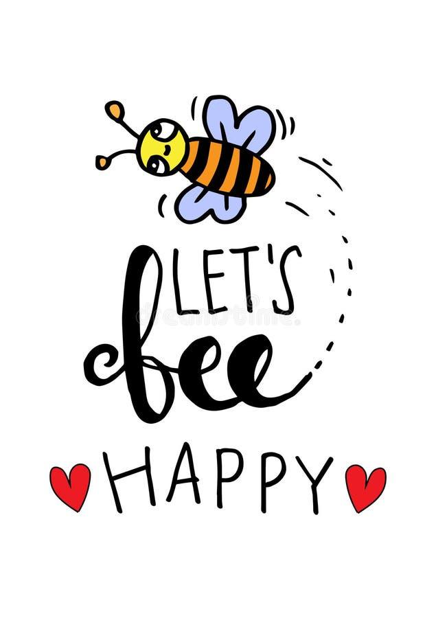 Låter lycklig handbokstäver för biet royaltyfri illustrationer
