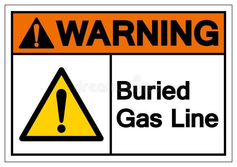 L?nea de gas enterrada de cuidado muestra del s?mbolo, ejemplo del vector, aislante en la etiqueta blanca del fondo EPS10 libre illustration