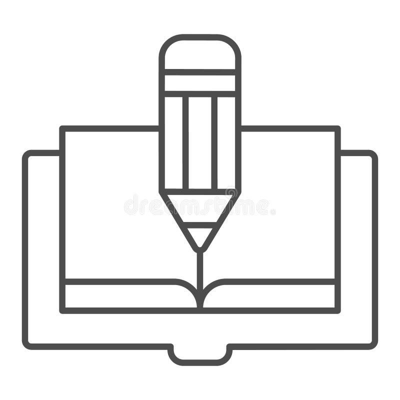 Línea fina icono del libro y del lápiz El libro corrige el ejemplo del vector aislado en blanco Dise?o del estilo del esquema del ilustración del vector