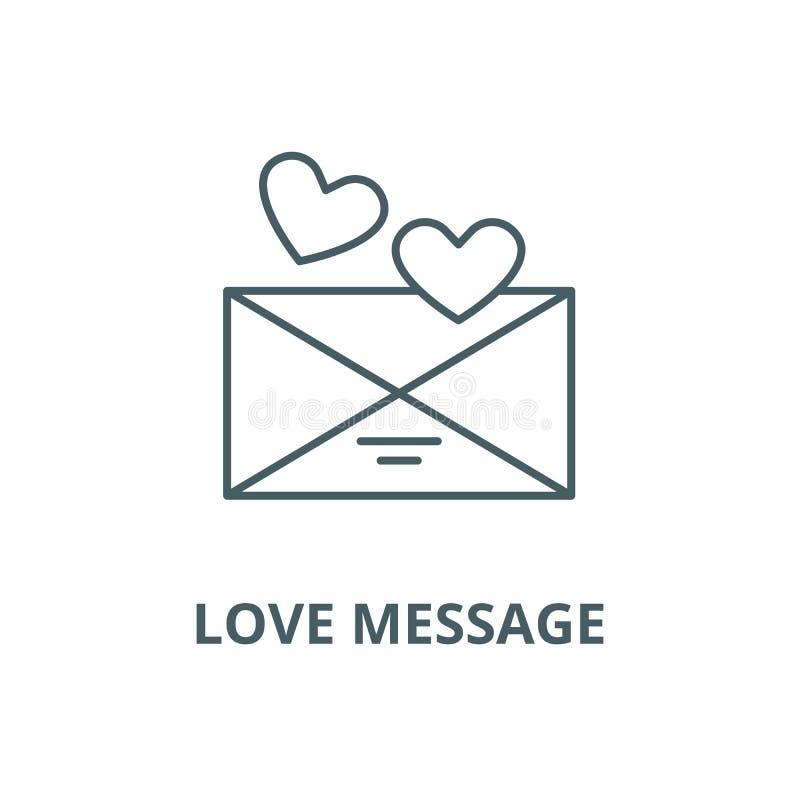 Línea icono, concepto linear, muestra del esquema, símbolo del vector del mensaje del amor ilustración del vector