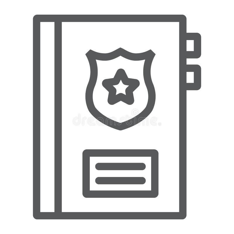 Línea icono de los antecedentes penales, nota y ley, muestra del informe de la policía, gráficos de vector, un modelo linear en u ilustración del vector
