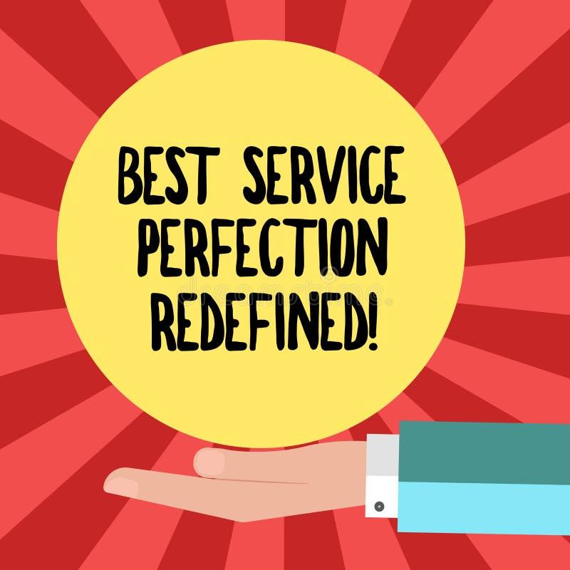 L'écriture conceptuelle de main montrant la meilleure perfection de service a redéfini Dessus de haute qualité de présentation de illustration stock