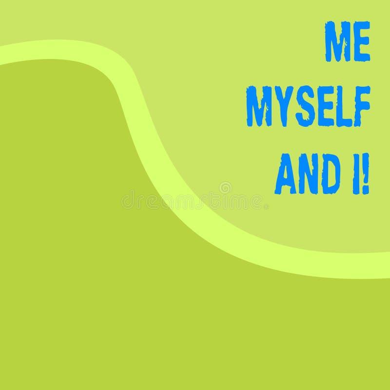L'écriture de Word me textotent moi-même et I Concept d'affaires pour la responsabilité de prise selfindependent égoïste des acti illustration de vecteur