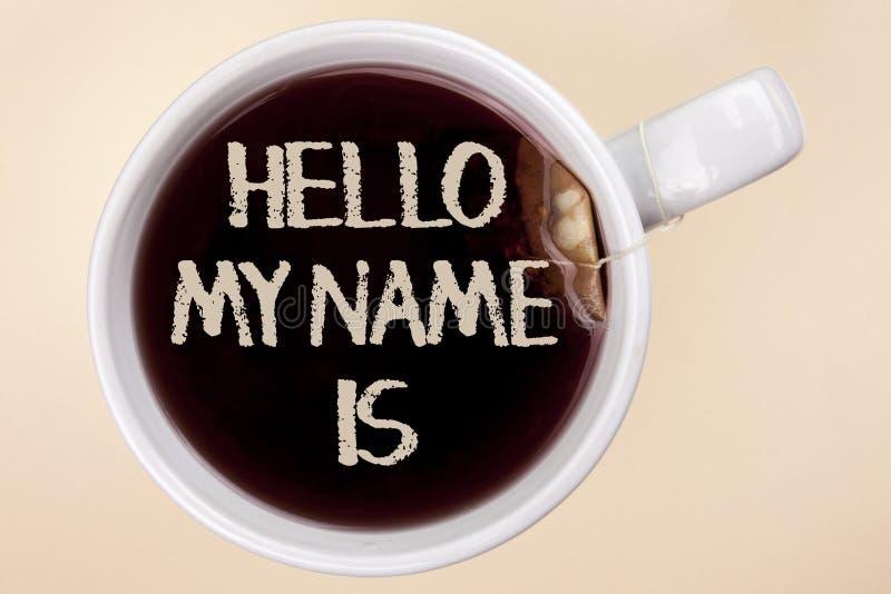 L'écriture des textes d'écriture bonjour mon nom est Réunion de signification de concept quelqu'un nouvelle présentation d'entrev photos stock