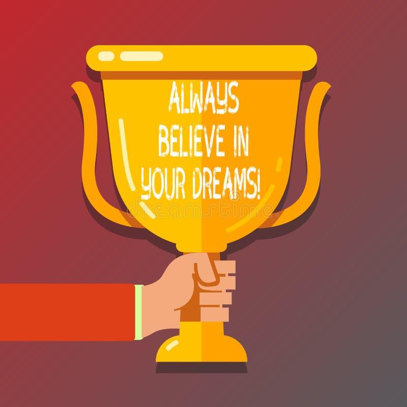 L'écriture des textes d'écriture croient toujours en vos rêves Concept signifiant la foi de confiance croyant en vous-même illustration de vecteur