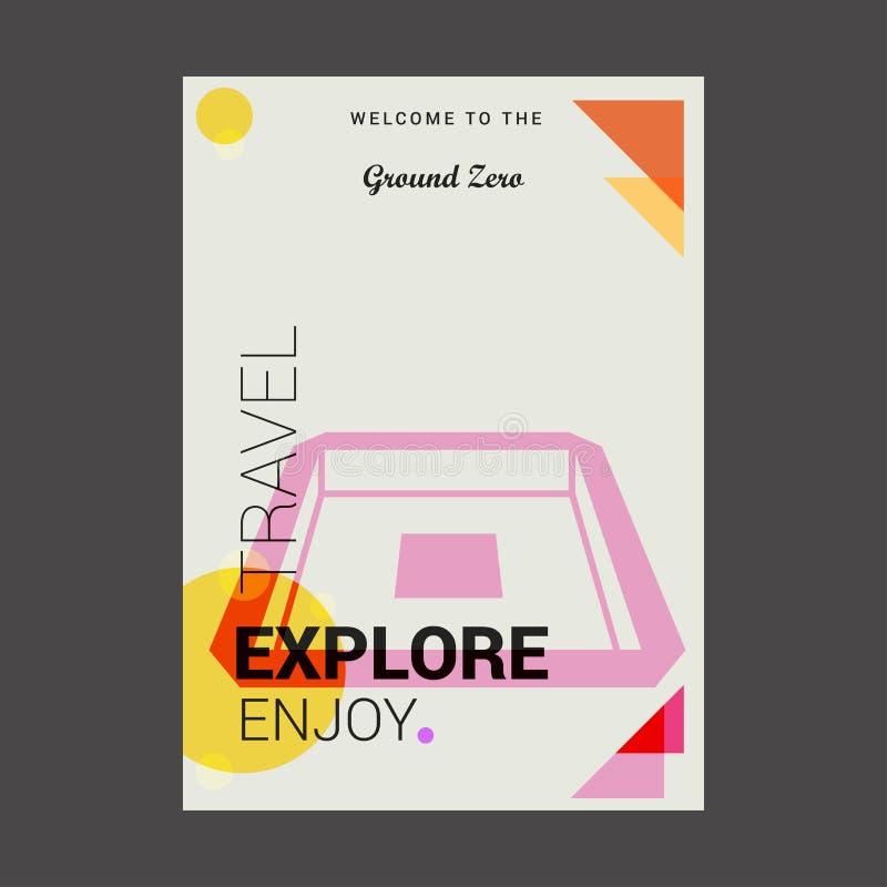 L'accueil à Ground Zero, Etats-Unis les explorent, voyagent apprécient l'affiche Tem illustration libre de droits