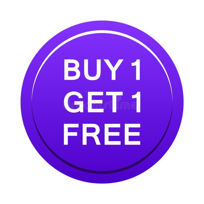 L'achat un obtiennent un bouton gratuit illustration libre de droits