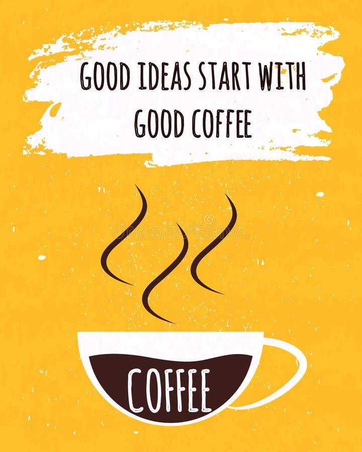 L'affiche colorée de typographie avec la citation de motivation est une bonne idée vient avec une tasse de café brésilien fort su illustration de vecteur