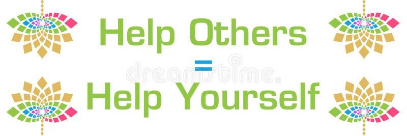 L'aide d'autres est horizontale floral coloré de l'aide vous-même illustration libre de droits