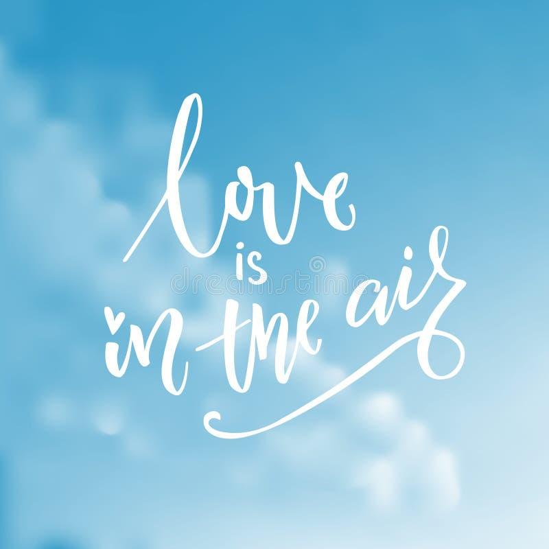 L'amore è nell'aria Tipografia su cielo blu con le nuvole Progettazione di vettore della carta di giorno del ` s del biglietto di illustrazione di stock