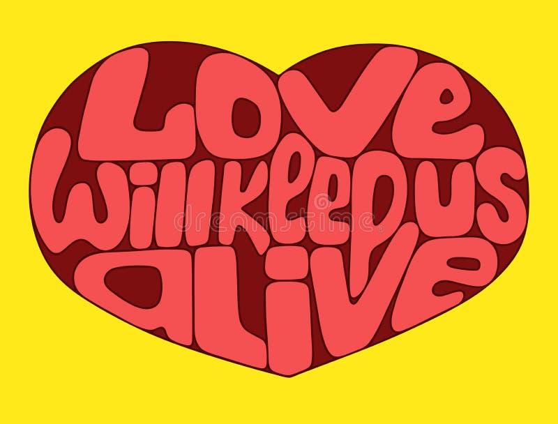 L'amore ci terrà vivi L'arte luminosa di vettore con il cuore del biglietto di S. Valentino e l'iscrizione citano immagini stock