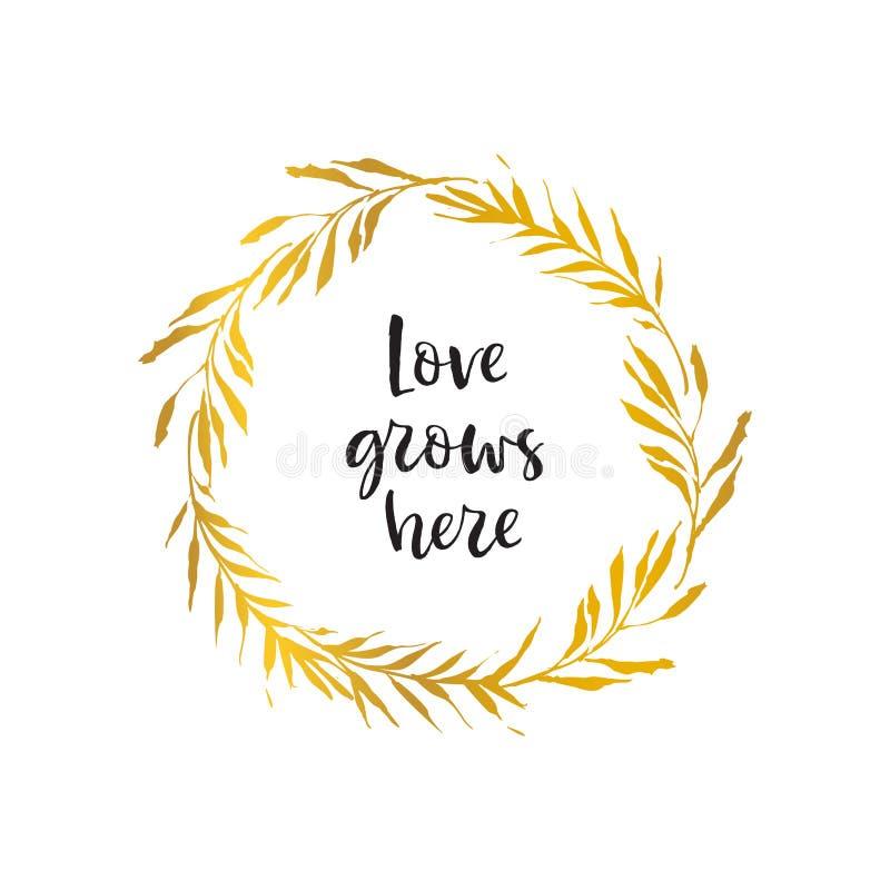 L'amore si sviluppa qui Corona del fiore dell'oro Scheda di festa De disegnato a mano royalty illustrazione gratis