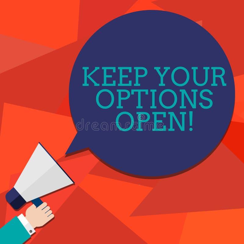 L'apparence conceptuelle d'écriture de main maintiennent vos options ouvertes Photo d'affaires présentant Manage pour considérer  illustration de vecteur
