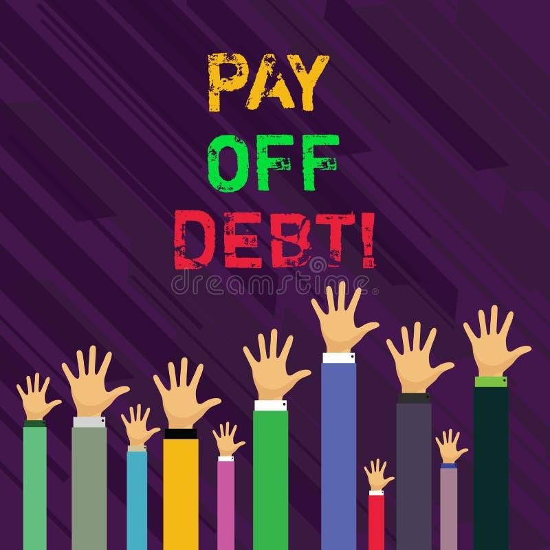 L'apparence conceptuelle d'écriture de main remboursent la dette La photo d'affaires vous présentant donnent quelqu'un ou encaiss illustration de vecteur
