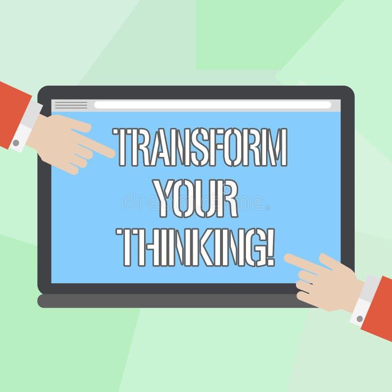 L'apparence conceptuelle d'écriture de main transforment votre pensée Changement de présentation de photo d'affaires votre esprit illustration stock