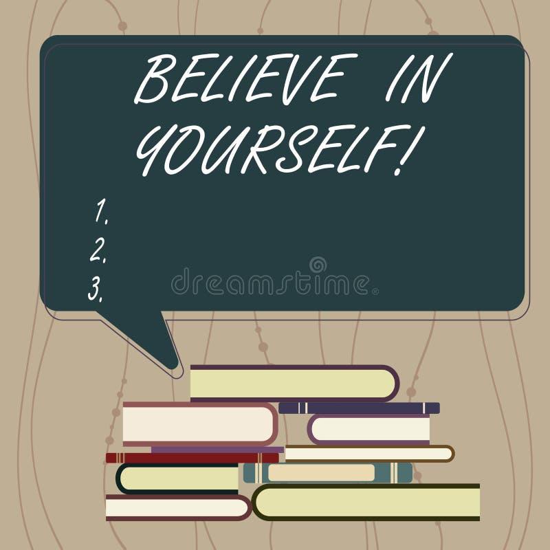 L'apparence de note d'écriture croient en vous-même Photo d'affaires présentant ayant la confiance dans vos capacités en faisant  illustration stock