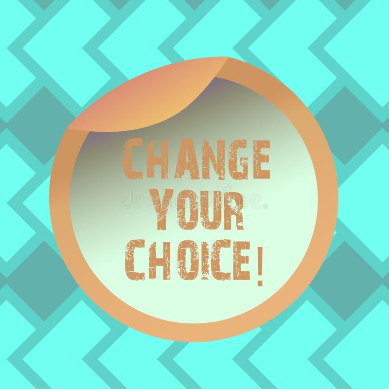 L'apparence de signe des textes changent votre choix La photo conceptuelle pour améliorer ceux des habitudes ou des croyances de  illustration libre de droits