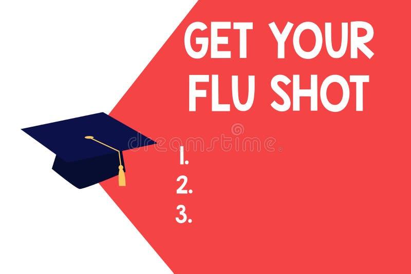 L'apparence de signe des textes obtiennent votre vaccin contre la grippe La photo conceptuelle acquièrent le vaccin pour se proté illustration libre de droits