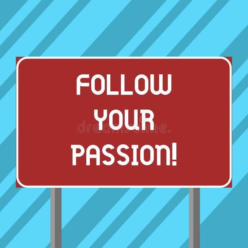 L'apparence de signe des textes suivent votre passion La photo conceptuelle sont assorties à la curiosité d'intérêt prononcé ou a illustration de vecteur