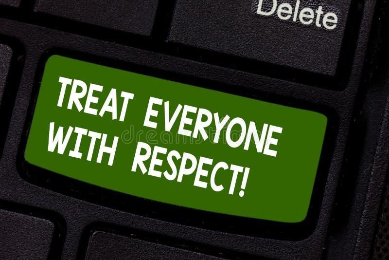 L'apparence de signe des textes traitent chacun avec le respect La photo conceptuelle soit respectueuse à d'autres ont la clé de  photos stock