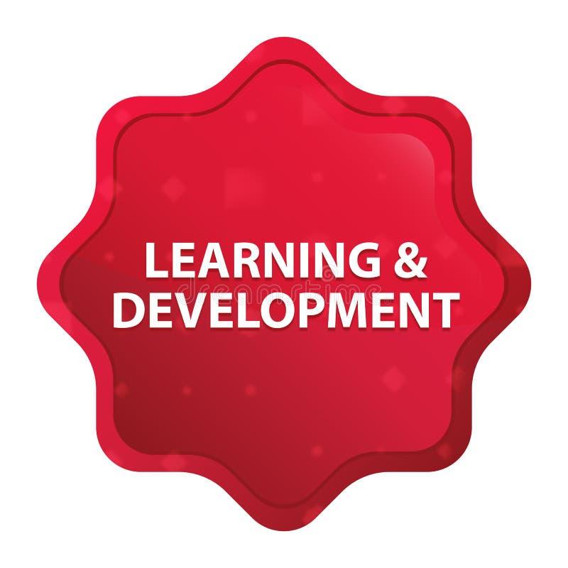 L'apprendimento & lo sviluppo nebbiosi sono aumentato bottone rosso dell'autoadesivo dello starburst illustrazione vettoriale