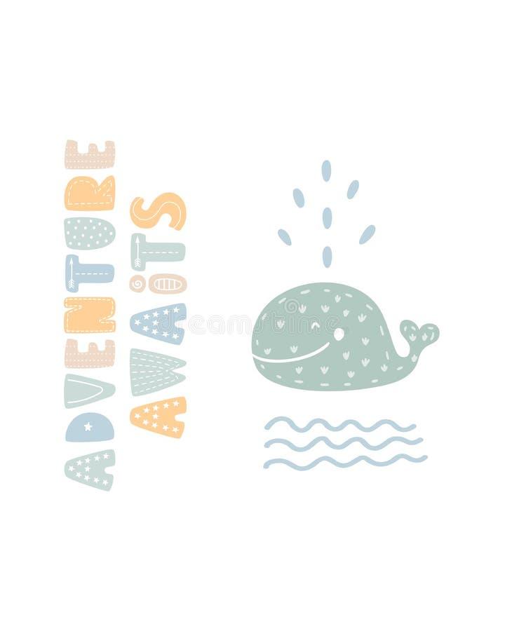 L'aventure attend - l'affiche tirée par la main mignonne de crèche avec la baleine animale de personnage de dessin animé et le le illustration stock