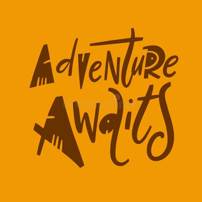 L'aventure attend Lettrage tir? par la main de citation de vecteur Typographie de motivation D'isolement sur le fond orange illustration stock