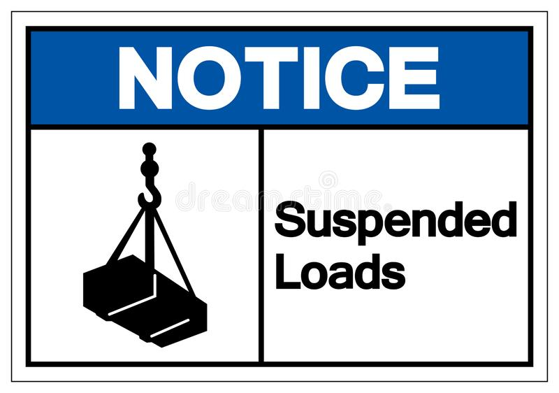 L'avis a suspendu le signe de symbole de charges, illustration de vecteur, d'isolement sur le label blanc de fond EPS10 illustration stock