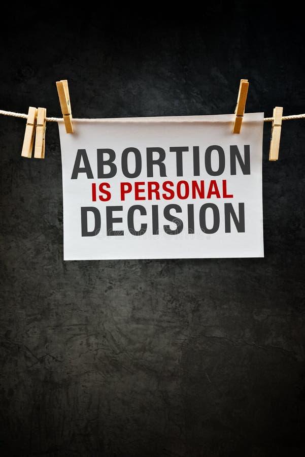 L'avortement est décision personnelle photo stock
