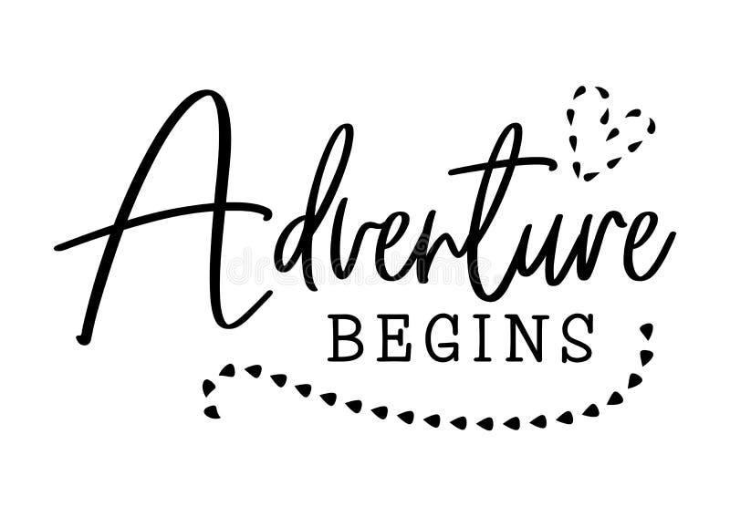 L'avventura comincia Progettazione di tipografia di nozze Citazione di matrimonio della sposa e dello sposo con cuore L'avventura royalty illustrazione gratis