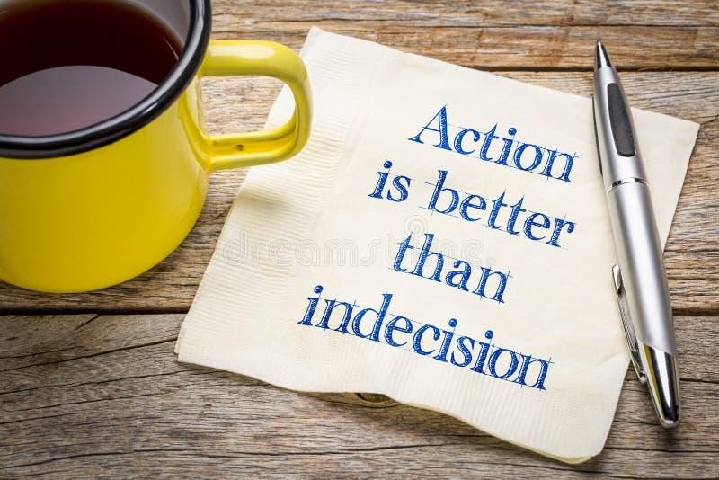 L'azione è migliore dell'indecisione fotografie stock libere da diritti