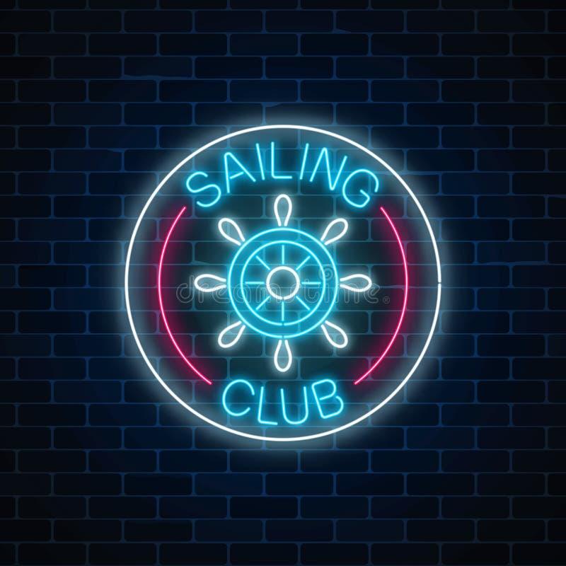 L'enseigne au néon rougeoyant du club de navigation avec volant dedans des cadres de cercle sur le fond foncé de mur de briques illustration de vecteur
