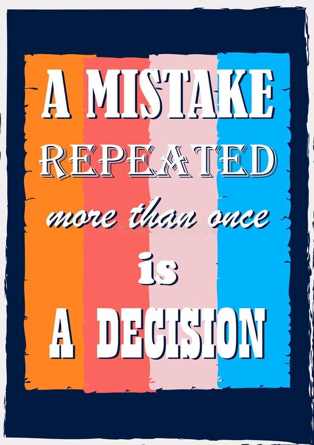 L'erreur de inspiration de la citation A de motivation a répété est plus d'une fois une affiche de vecteur de décision illustration stock
