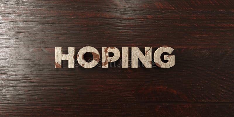 L'espérance - titre en bois sale sur l'érable - de 3D a rendu l'image courante gratuite de redevance illustration de vecteur