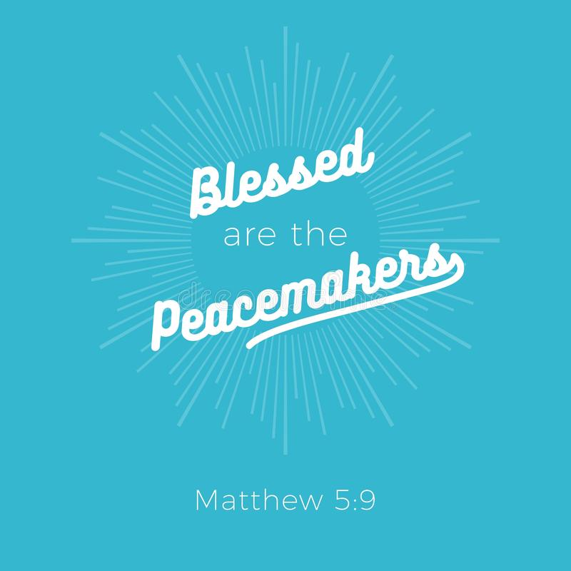 L'expression biblique du 5:9 de Matthew, Blessed sont les conciliateurs illustration libre de droits