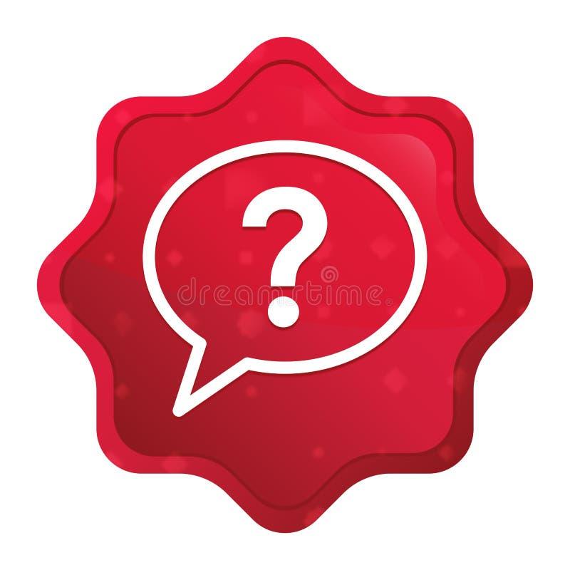 L'icona della bolla del punto interrogativo nebbiosa è aumentato bottone rosso dell'autoadesivo dello starburst illustrazione vettoriale