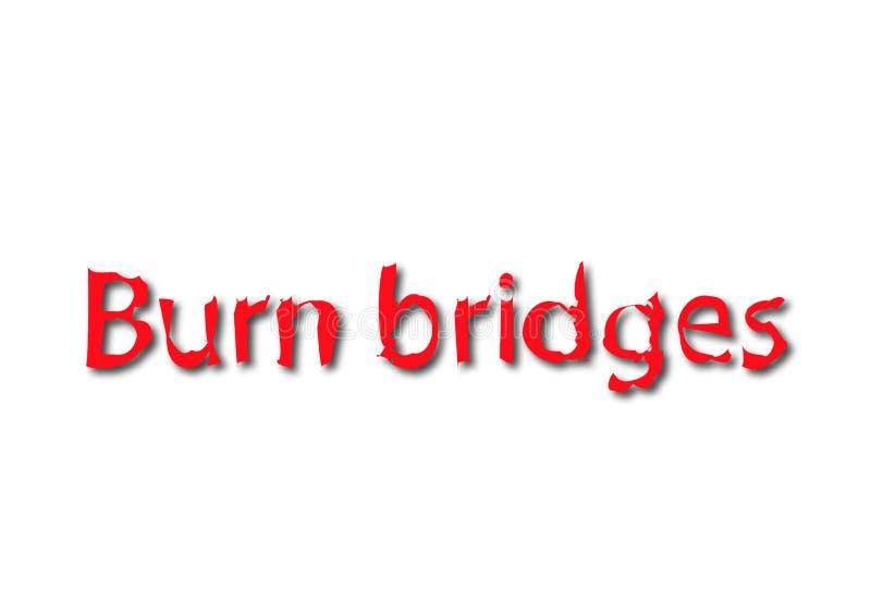 L'idiome d'illustration écrivent des ponts de brûlure d'isolement dans un backgr blanc illustration stock