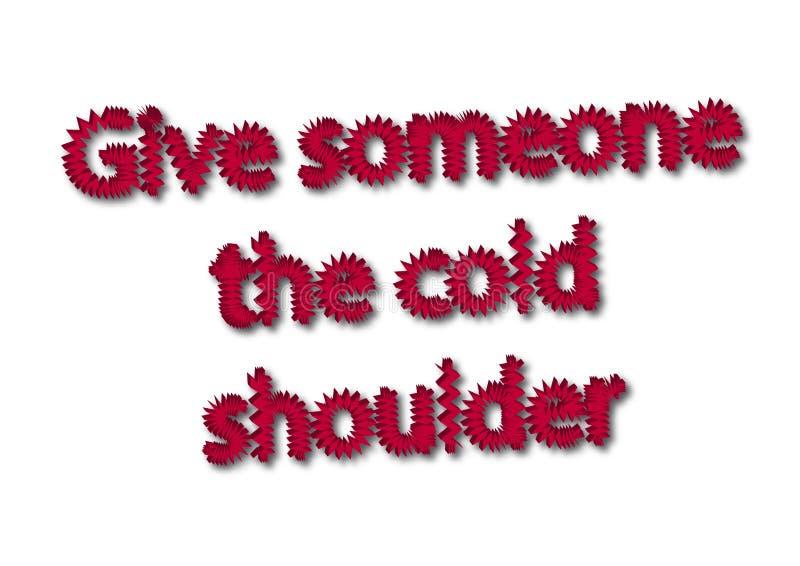 L'idiome d'illustration écrivent donnent quelqu'un battent froid d'isolement illustration stock
