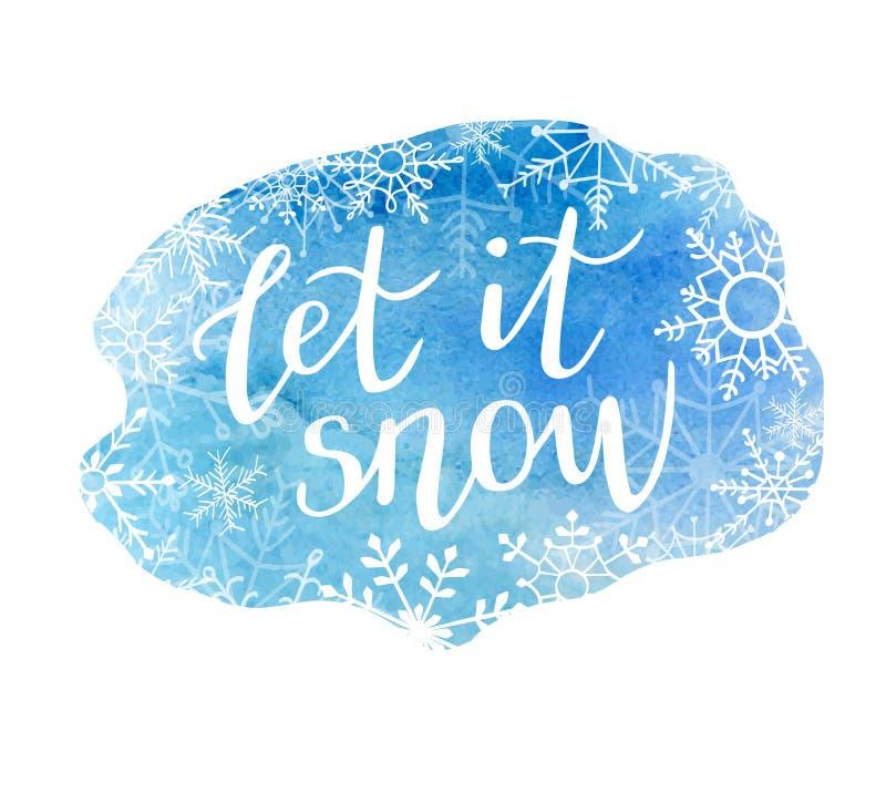 L'illustration de lettrage d'aquarelle de vecteur l'a laissé neiger illustration de vecteur