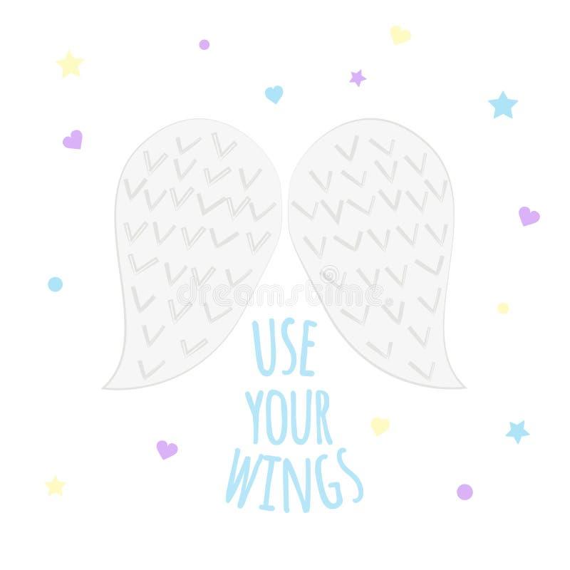 """L'illustrazione di vettore delle ali dell'angelo con testo """"utilizza le vostre ali su fondo bianco illustrazione di stock"""