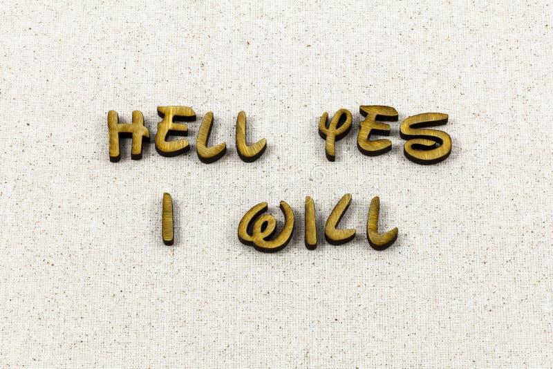 L'inferno dice sì non non appena può forse tipo dello scritto tipografico fotografie stock libere da diritti