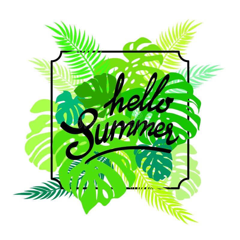 L'inscription de l'été de bonjour sur la verdure laisse le monstera et la paume Affiche tropicale exotique de journal Illustratio illustration libre de droits