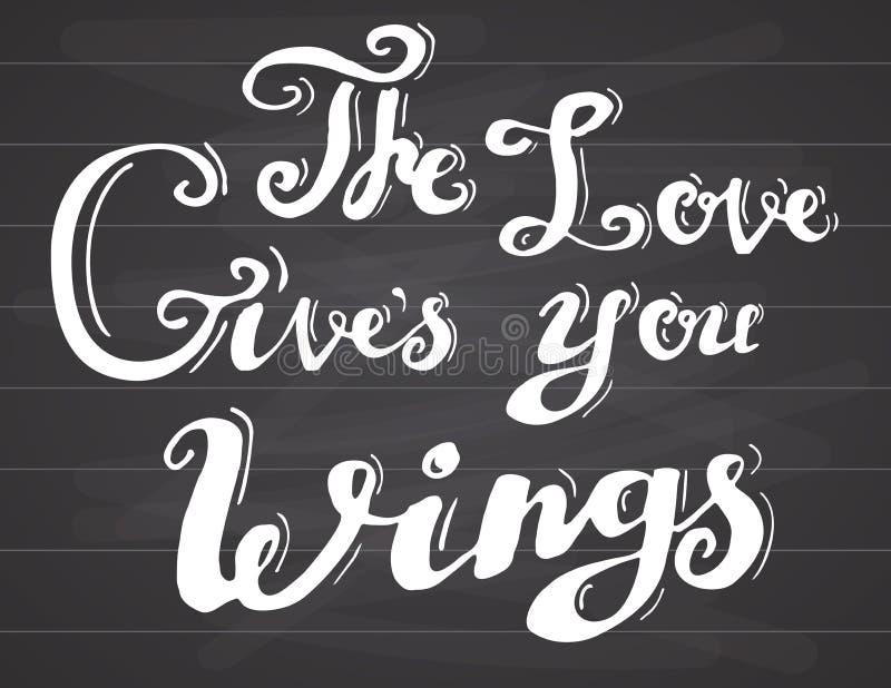 L'inscription de l'amour de citation te donne des ailes Signe romanctic de motivation de conception typographique tirée par la ma illustration libre de droits