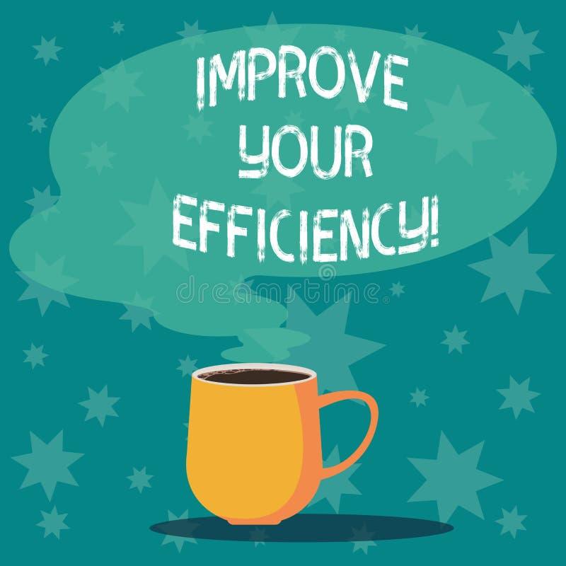 L'inscription des textes d'écriture améliorent votre efficacité Concept signifiant la productivité d'augmentation tout en sauvant illustration de vecteur