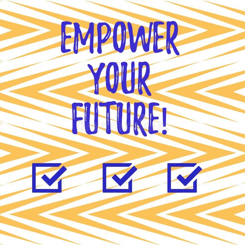 L'inscription des textes d'écriture autorisent votre avenir Développement de la vie professionnelle de signification de concept e illustration libre de droits
