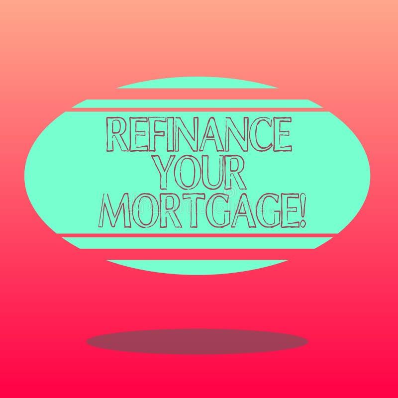 L'inscription des textes d'écriture refinancent votre hypothèque Signification de concept remplaçant une hypothèque existante par illustration de vecteur