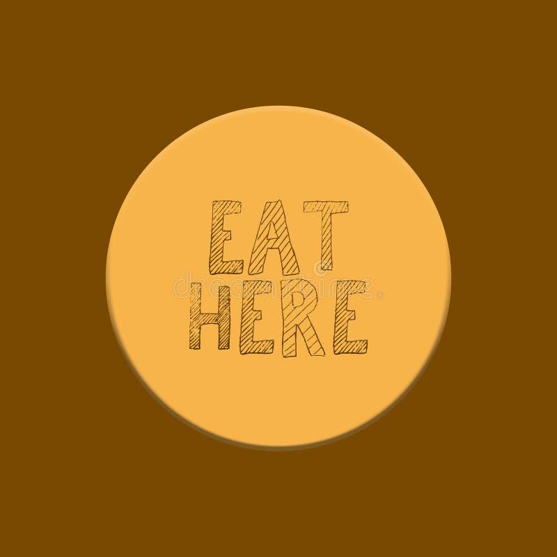 L'inscription mangent ici sur le fond jaune et brun illustration libre de droits